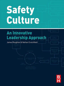 Ebook in inglese Safety Culture Crutchfield, Nathan , Roughton, James