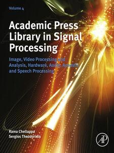 Foto Cover di Academic Press Library in Signal Processing, Volume 4, Ebook inglese di  edito da Elsevier Science