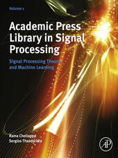 Academic Press Library in Signal Processing, Volume 1