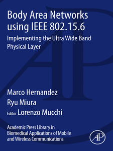 Ebook in inglese Body Area Networks using IEEE 802.15.6 Hernandez, Marco , Miura, Ryu