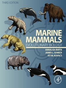 Ebook in inglese Marine Mammals - Evolutionary Biology Berta, Annalisa , Kovacs, Kit M. , Sumich, James L.