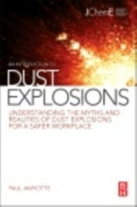 Ebook in inglese Introduction to Dust Explosions Amyotte, Paul Dr.