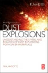 Introduction to Dust Explosions