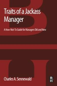 Ebook in inglese Traits of a Jackass Manager Sennewald, Charles A.