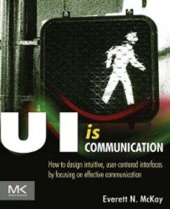 Ebook in inglese UI is Communication McKay, Everett N