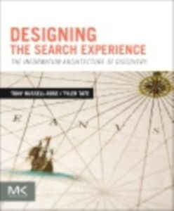 Ebook in inglese Designing the Search Experience Russell-Rose, Tony , Tate, Tyler