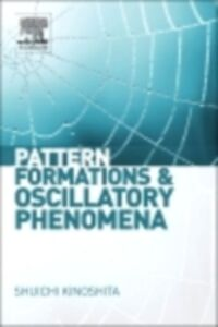 Ebook in inglese Pattern Formations and Oscillatory Phenomena