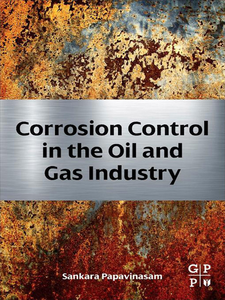 Ebook in inglese Corrosion Control in the Oil and Gas Industry Papavinasam, Sankara