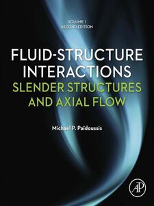 Ebook in inglese Fluid-Structure Interactions, Volume 1 Paidoussis, Michael P.