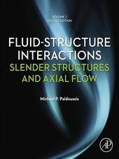 Fluid-Structure Interactions, Volume 1