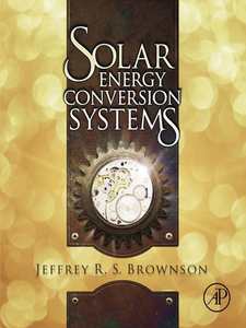 Ebook in inglese Solar Energy Conversion Systems Brownson, Jeffrey R. S.