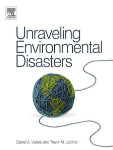 Ebook in inglese Unraveling Environmental Disasters -, -