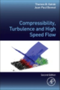 Ebook in inglese Compressibility, Turbulence and High Speed Flow Bonnet, Jean-Paul , Gatski, Thomas B.