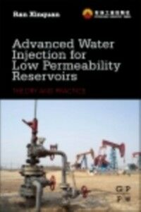 Ebook in inglese Advanced Water Injection for Low Permeability Reservoirs Xinquan, Ran