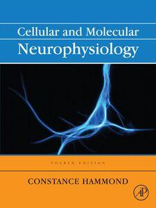 Ebook in inglese Cellular and Molecular Neurophysiology Hammond, Constance