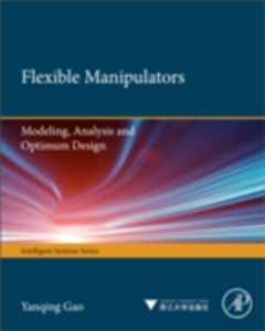 Ebook in inglese Flexible Manipulators Gao, Yanqing , Wang, Fei-Yue , Zhao, Zhi-Quan