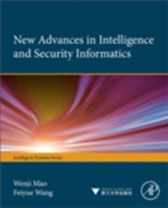 Ebook in inglese New Advances in Intelligence and Security Informatics Mao, Wenji , Wang, FeiYue