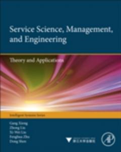 Ebook in inglese Service Science, Management, and Engineering: Liu, Xiwei , Liu, Zhong , Shen, Dong , Xiong, Gang