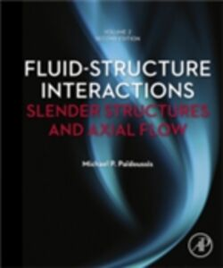 Ebook in inglese Fluid-Structure Interactions: Volume 2 Paidoussis, Michael P.