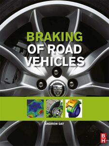 Foto Cover di Braking of Road Vehicles, Ebook inglese di Andrew J. Day, edito da Elsevier Science