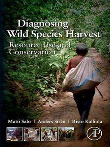 Foto Cover di Diagnosing Wild Species Harvest, Ebook inglese di AA.VV edito da Elsevier Science