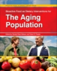 Ebook in inglese Bioactive Food as Dietary Interventions for the Aging Population -, -