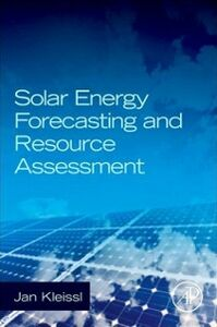 Ebook in inglese Solar Energy Forecasting and Resource Assessment Kleissl, Jan