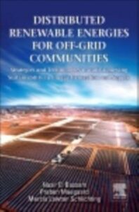 Ebook in inglese Distributed Renewable Energies for Off-Grid Communities Bassam, Nasir El , Maegaard, Preben , Schlichting, Marcia