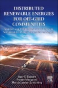 Ebook in inglese Distributed Renewable Energies for Off-Grid Communities Bassam, Nasir El , Maegaard, Preben , Schlichting, Marcia