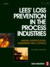Lees'Loss Prevention in the Process Industries
