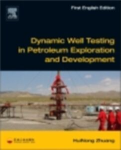 Foto Cover di Dynamic Well Testing in Petroleum Exploration and Development, Ebook inglese di HuiNong Zhuang, edito da Elsevier Science