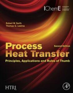 Ebook in inglese Process Heat Transfer Lestina, Thomas , Serth, Robert W.