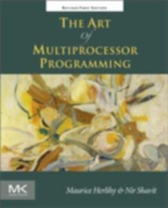 Foto Cover di Art of Multiprocessor Programming, Revised Reprint, Ebook inglese di Maurice Herlihy,Nir Shavit, edito da Elsevier Science