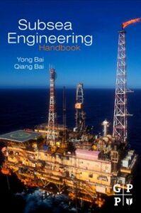 Foto Cover di Subsea Engineering Handbook, Ebook inglese di  edito da Elsevier Science