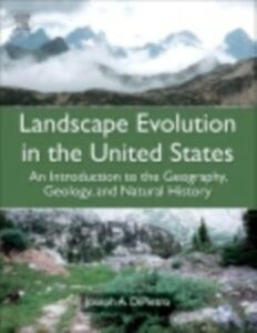 Ebook in inglese Landscape Evolution in the United States DiPietro, Joseph A.