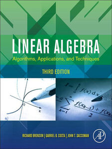 Ebook in inglese Linear Algebra Bronson, Richard , Costa, Gabriel B. , Saccoman, John T.