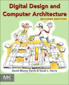Foto Cover di Digital Design and Computer Architecture, Ebook inglese di David Harris,Sarah Harris, edito da Elsevier Science