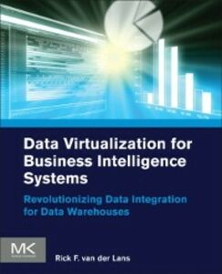 Ebook in inglese Data Virtualization for Business Intelligence Systems Lans, Rick van der