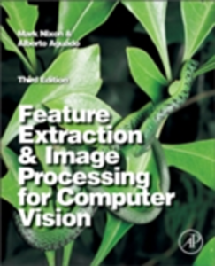 Ebook in inglese Feature Extraction & Image Processing for Computer Vision Nixon, Mark