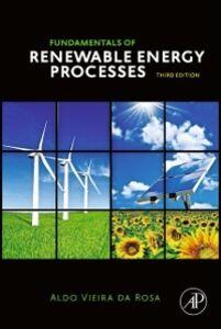 Ebook in inglese Fundamentals of Renewable Energy Processes Rosa, Aldo V. da
