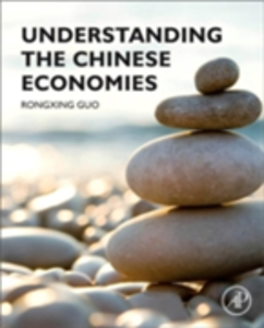 Ebook in inglese Understanding the Chinese Economies Guo, Rongxing