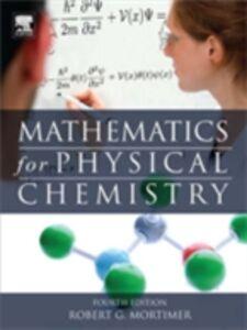 Foto Cover di Mathematics for Physical Chemistry, Ebook inglese di Robert G. Mortimer, edito da Elsevier Science