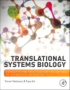 Ebook in inglese Translational Systems Biology An, Gary , Vodovotz, Yoram