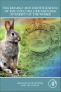 Foto Cover di Biology and Identification of the Coccidia (Apicomplexa) of Rabbits of the World, Ebook inglese di Lee Couch,Donald W. Duszynski, edito da Elsevier Science