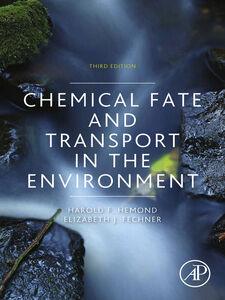 Foto Cover di Chemical Fate and Transport in the Environment, Ebook inglese di Elizabeth J. Fechner,Harold F. Hemond, edito da Elsevier Science