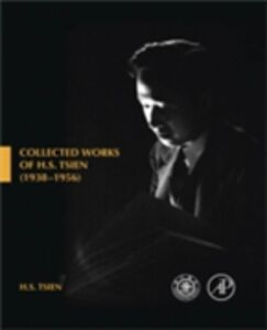 Foto Cover di Collected Works of H. S. Tsien (1938-1956), Ebook inglese di Tsien H S, edito da Elsevier Science