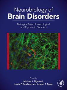 Ebook in inglese Neurobiology of Brain Disorders -, -