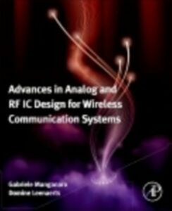 Foto Cover di Advances in Analog and RF IC Design for Wireless Communication Systems, Ebook inglese di  edito da Elsevier Science