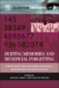 Foto Cover di Hurting Memories and Beneficial Forgetting, Ebook inglese di  edito da Elsevier Science