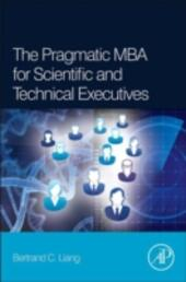 Pragmatic MBA for Scientific and Technical Executives